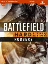 Battlefield Hardline Robbery (Global)